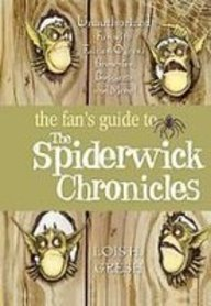 9781435233249: The Fan's Guide to the Spiderwick Chronicle: Unauthorized Fun With Fairies, Ogres, Brownies, Boggarts, and More!