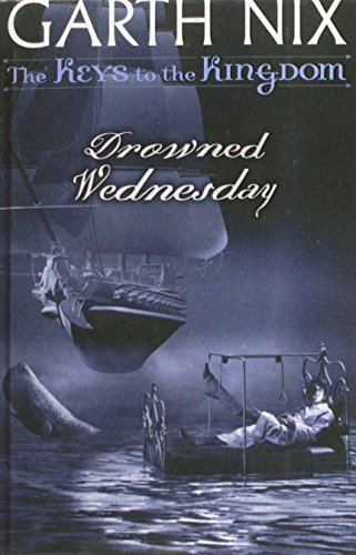 9781435233775: Drowned Wednesday (The Keys to the Kingdom)