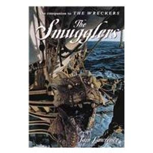 The Smugglers (The High Seas Trilogy): Lawrence, Iain