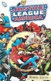 9781435235243: Justice League of America: Hereby Elects?