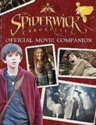 Spiderwick Chronicles: Official Movie Companion (1435235509) by Wax, Wendy