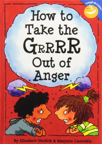 9781435237797: How to Take the Grrrr Out of Anger