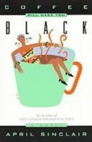 Coffee Will Make You Black (9781435242425) by Sinclair, April