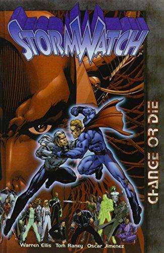 Stormwatch: Change or Die (1435242564) by Warren Ellis; Oscar Jimenez; Randy Elliott; Tom Raney; Michael Ryan