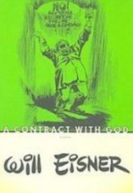 9781435243712: A Contract With God: And Other Tenement Stories