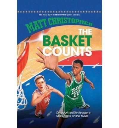 The Basket Counts (Matt Christopher Sports Series): Christopher, Matt