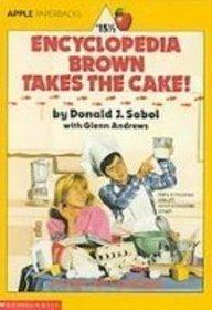 9781435246386: Encyclopedia Brown Takes the Cake!