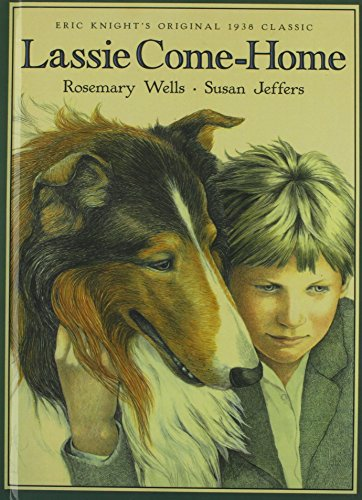 Lassie Come-home: Wells, Rosemary, Knight,