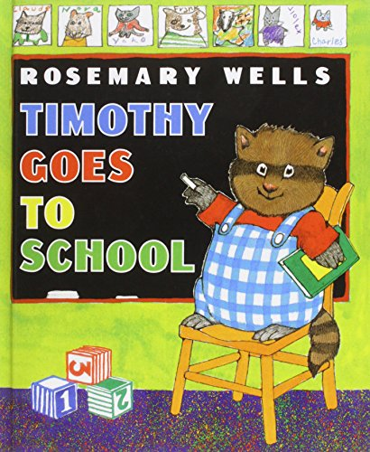 Timothy Goes to School (1435246896) by Rosemary Wells