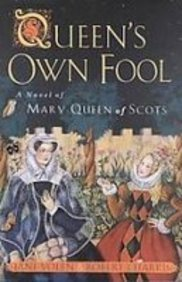 9781435247260: Queen's Own Fool: A Novel of Mary Queen of Scots