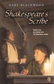 Shakespeare's Scribe: Gary L. Blackwood