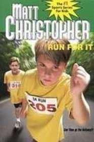 9781435247369: Run for It (Matt Christopher Sports Fiction)