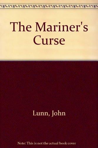 The Mariner's Curse: Lunn, John