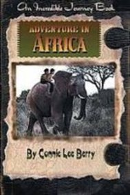 9781435254640: Adventure in Africa (Incredible Journey Books)