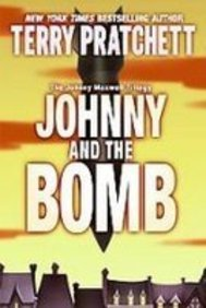 Johnny and the Bomb (1435255178) by Terry Pratchett