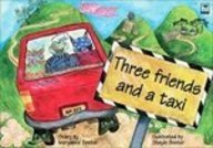 9781435256101: Three Friends and a Taxi