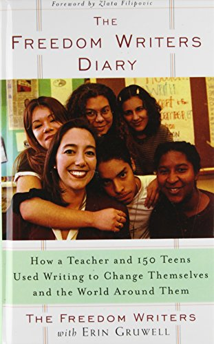 9781435256217: The Freedom Writers Diary: How a Teacher and 150 Teens Used Writing to Change Themselves and the World Around Them