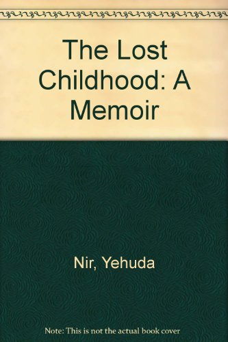 9781435256804: The Lost Childhood: A Memoir