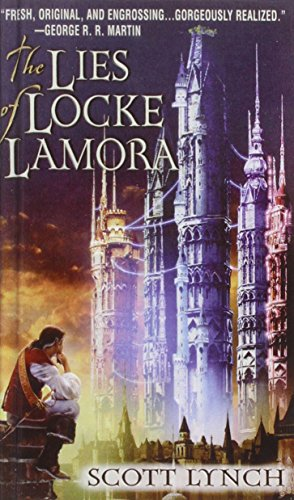 The Lies of Locke Lamora: Scott Lynch