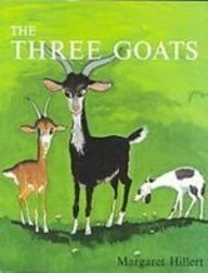 Three Goats (Modern Curriculum Press Beginning to Read Series) (9781435257573) by Hillert, Margaret