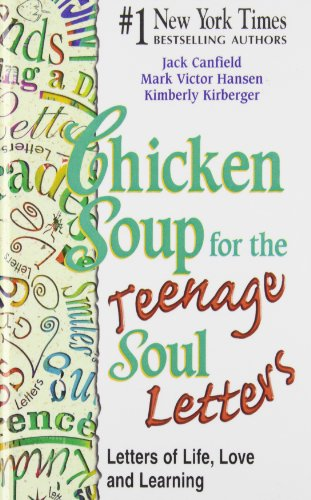 9781435260511: Chicken Soup for the Teenage Soul Letters: Letters of Life, Love and Learning (Chicken Soup for the Soul)