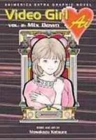 Video Girl Ai: Mix Down (Animerica Extra) (1435261410) by Katsura, Masakazu; Oniki, Yuji