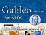 9781435261594: Galileo for Kids: His Life and Ideas, 25 Activities