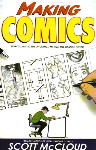 9781435261945: Making Comics: Storytelling Secrets of Comics, Manga, and Graphic Novels