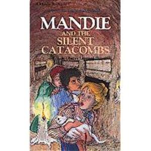 Mandie and the Silent Catacombs (Mandie Book) (1435262131) by Leppard, Lois Gladys