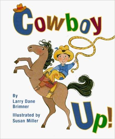 9781435263086: Cowboy Up! (Rookie Readers)