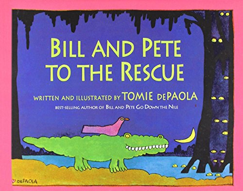 Bill and Pete to the Rescue (Picture Puffins): dePaola, Tomie