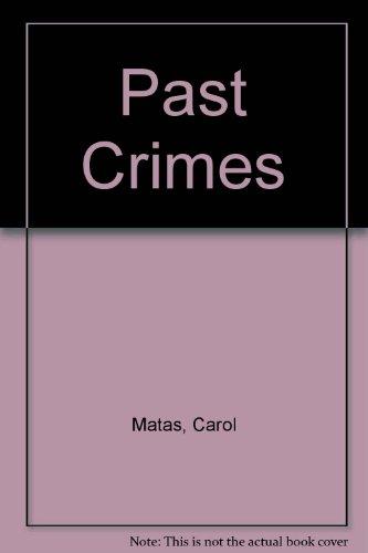 Past Crimes: Carol Matas
