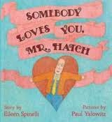 Somebody Loves You, Mr. Hatch (9781435265431) by Eileen Spinelli