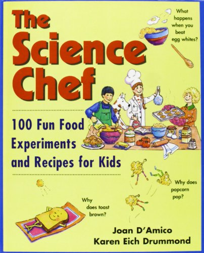 9781435265905: The Science Chef: 100 Fun Food Experiments and Recipes for Kids