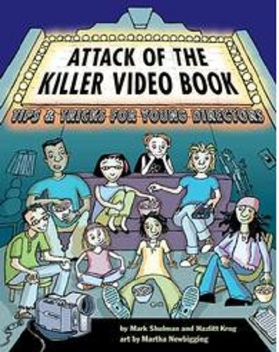 9781435265936: Attack of the Killer Video Book: Tips and Tricks for Young Directors