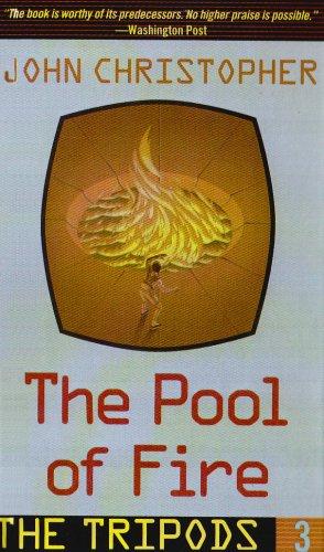 The Pool of Fire (Tripods): John Christopher, Joe