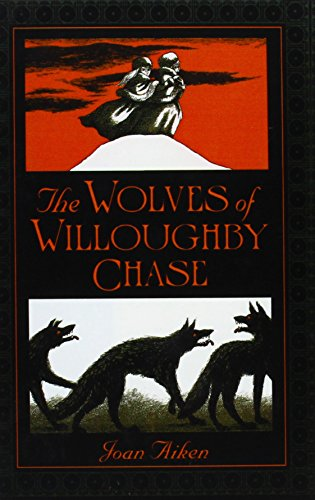 9781435266544: Wolves of Willoughby Chase