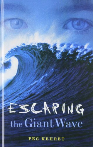 Escaping the Giant Wave: Peg Kehret