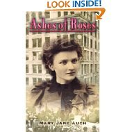Ashes of Roses: Mary Jane Auch