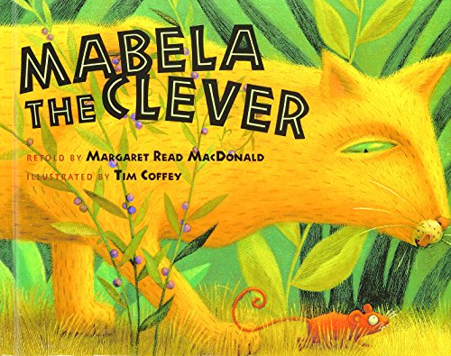 Mabela the Clever: MacDonald, Margaret Read