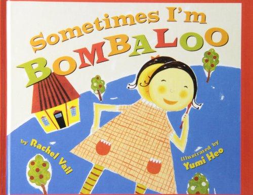 9781435273979: Sometimes I'm Bombaloo (Scholastic Bookshelf)