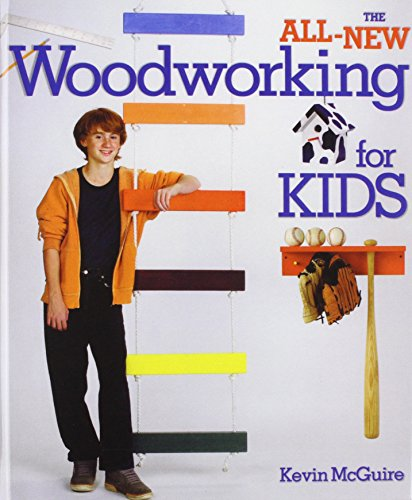 9781435275959: The All-new Woodworking for Kids