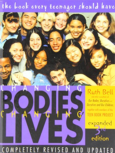 9781435276598: Changing Bodies, Changing Lives: A Book for Teens on Sex and Relationships