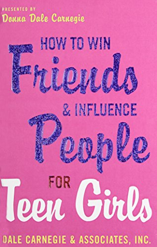 9781435276666: How to Win Friends and Influence People for Teen Girls