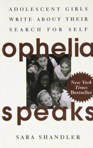 9781435276888: Ophelia Speaks: Adolescent Girls Write About Their Search for Self