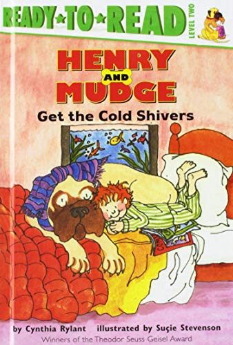 Henry and Mudge Get the Cold Shivers: The Seventh Book of Their Adventures: Cynthia Rylant