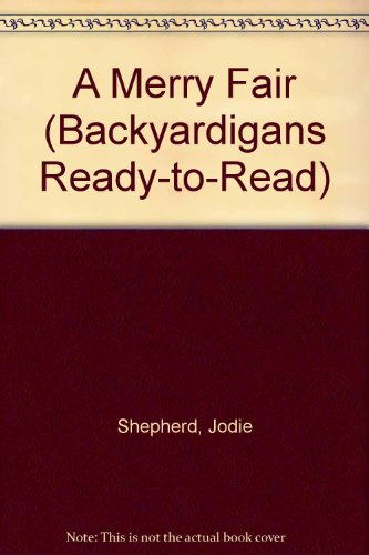 A Merry Fair (Backyardigans Ready-to-Read) (1435278429) by Jodie Shepherd