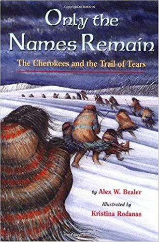 9781435278646: Only the Names Remain: The Cherokees and the Trail of Tears
