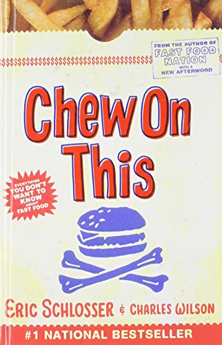 9781435279841: Chew on This: Everything You Don't Want to Know About Fast Food