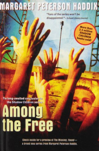 9781435284135: Among the Free (Shadow Children)